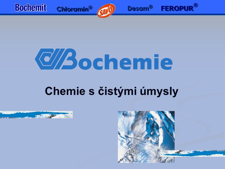 Chemie s čistými úmysly FEROPUR ® Chloramin ® Desam ®