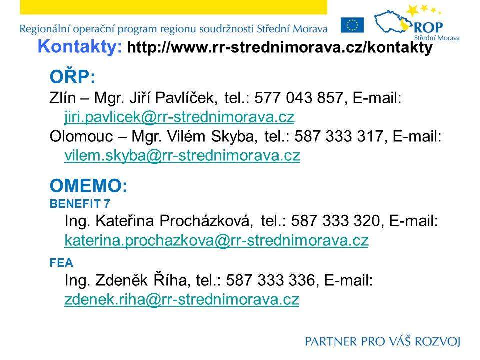 Kontakty: http://www.rr-strednimorava.cz/kontakty OŘP: Zlín – Mgr.