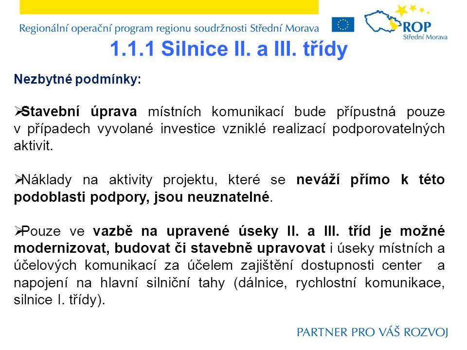 3.3.2 Podnikatelská infrastruktura a služby na území definovaném oblastí podpory 3.2 Nezbytné podmínky:  U projektu, který předkládá podnikatelský subjekt jako žadatel, musí Finanční zdraví dosahovat hodnot A, B, C, D.