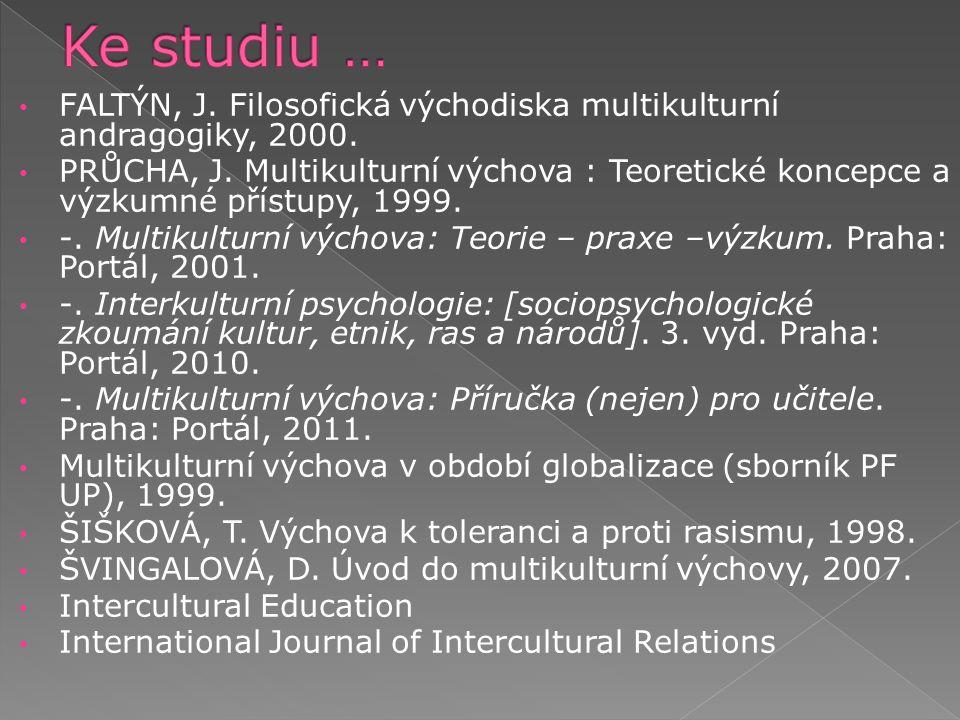 FALTÝN, J. Filosofická východiska multikulturní andragogiky, 2000.