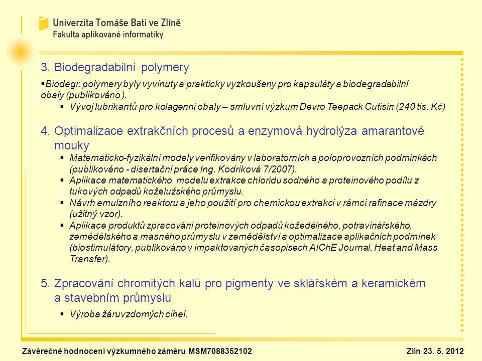 3. Biodegradabilní polymery   Biodegr.