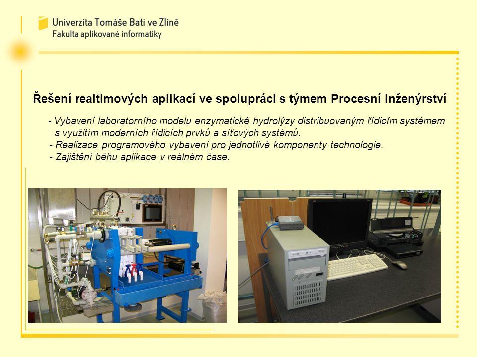 Řešení realtimových aplikací ve spolupráci s týmem Procesní inženýrství - Vybavení laboratorního modelu enzymatické hydrolýzy distribuovaným řídicím systémem s využitím moderních řídicích prvků a síťových systémů.