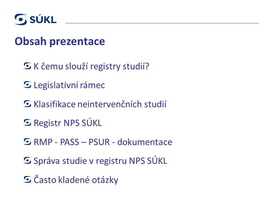 Obsah prezentace K čemu slouží registry studií.