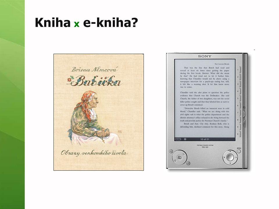 Pohled na e-knihy Je vhodné používat slovo kniha pro datový soubor.