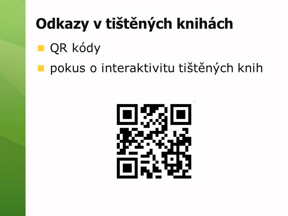 Odkazy v tištěných knihách QR kódy pokus o interaktivitu tištěných knih