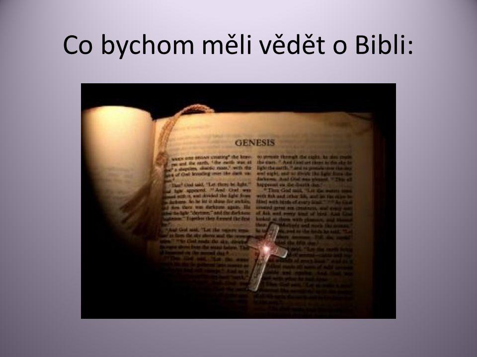 Co bychom měli vědět o Bibli: