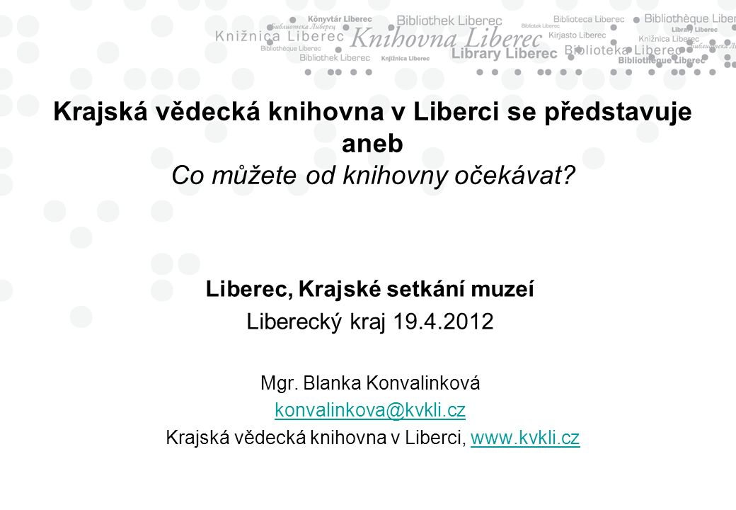 Krajská vědecká knihovna v Liberci se představuje aneb Co můžete od knihovny očekávat.