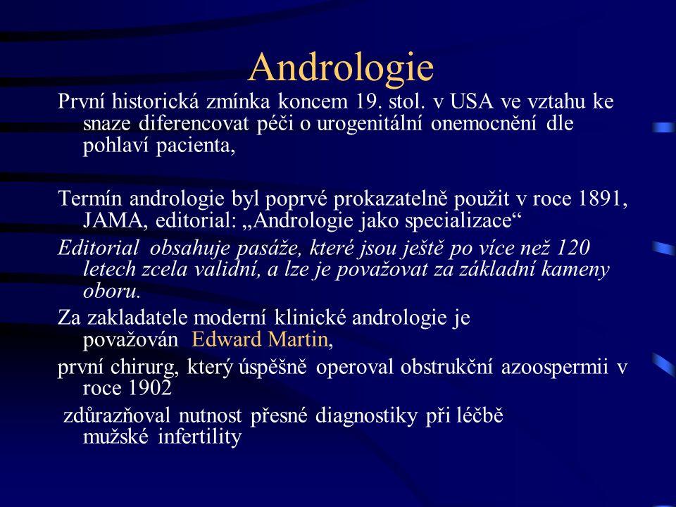 Andrologie První historická zmínka koncem 19. stol.