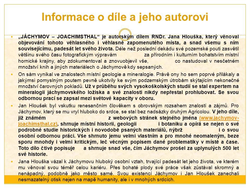 """Informace o díle a jeho autorovi """"JÁCHYMOV – JOACHIMSTHAL je autorským dílem RNDr."""