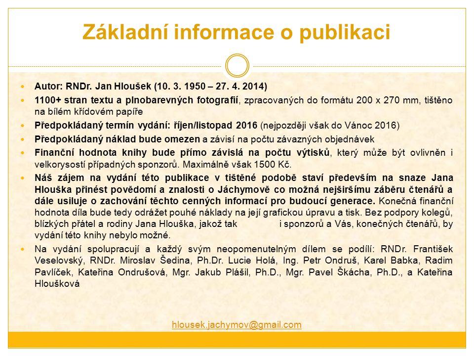 Základní informace o publikaci Autor: RNDr. Jan Hloušek (10.