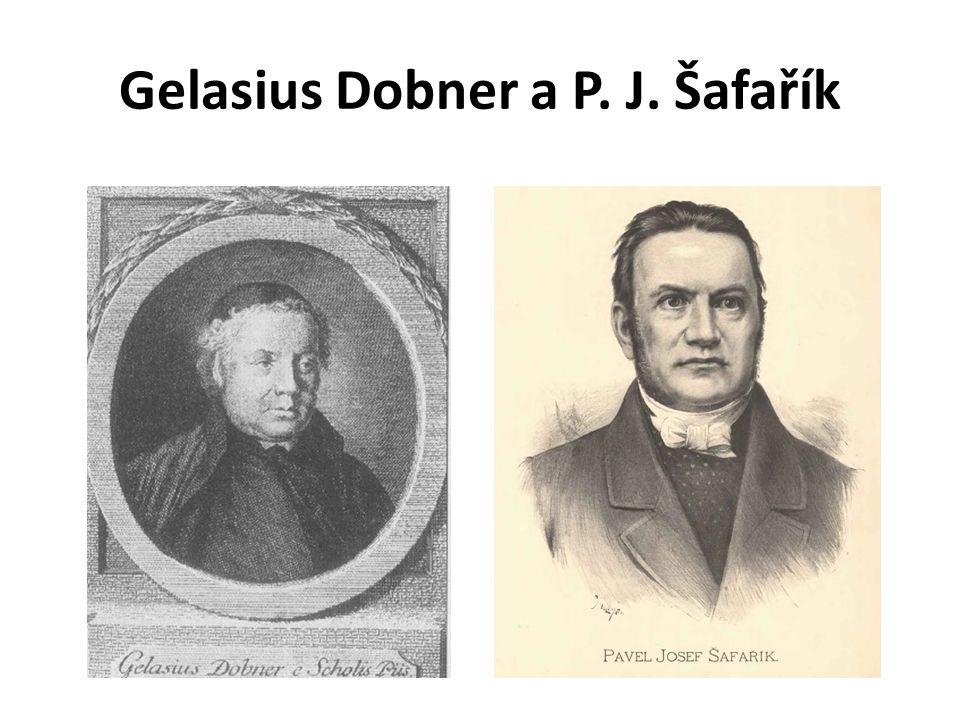 Gelasius Dobner a P. J. Šafařík