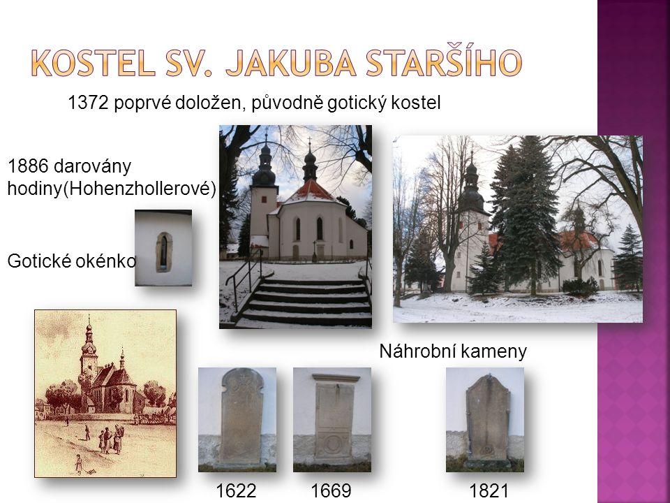 162216691821 1886 darovány hodiny(Hohenzhollerové) 1372 poprvé doložen, původně gotický kostel Náhrobní kameny Gotické okénko