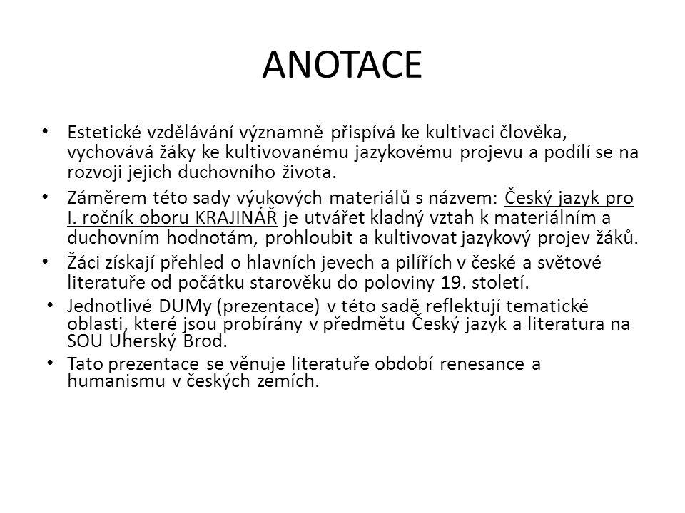 V českých zemích byla 2 důležitá centra humanismu: Praha a Olomouc.