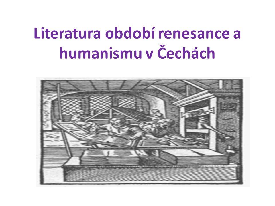 Literatura období renesance a humanismu v Čechách