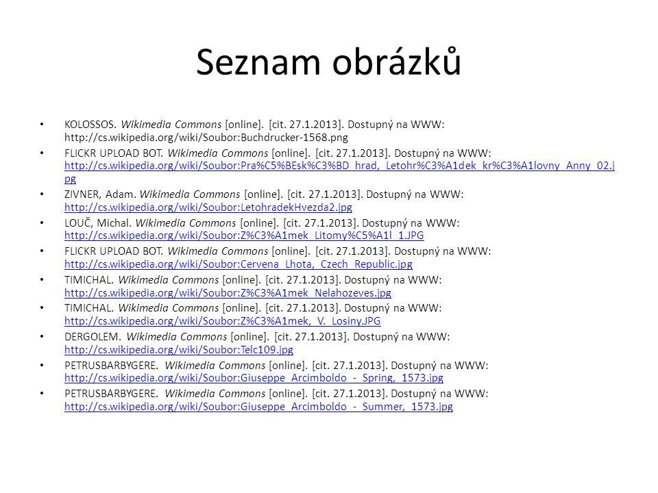 Seznam obrázků KOLOSSOS. Wikimedia Commons [online]. [cit. 27.1.2013]. Dostupný na WWW: http://cs.wikipedia.org/wiki/Soubor:Buchdrucker-1568.png FLICK