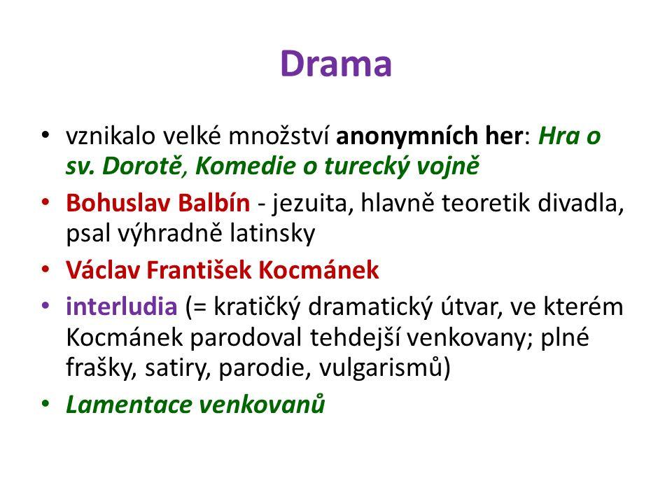 Drama vznikalo velké množství anonymních her: Hra o sv.