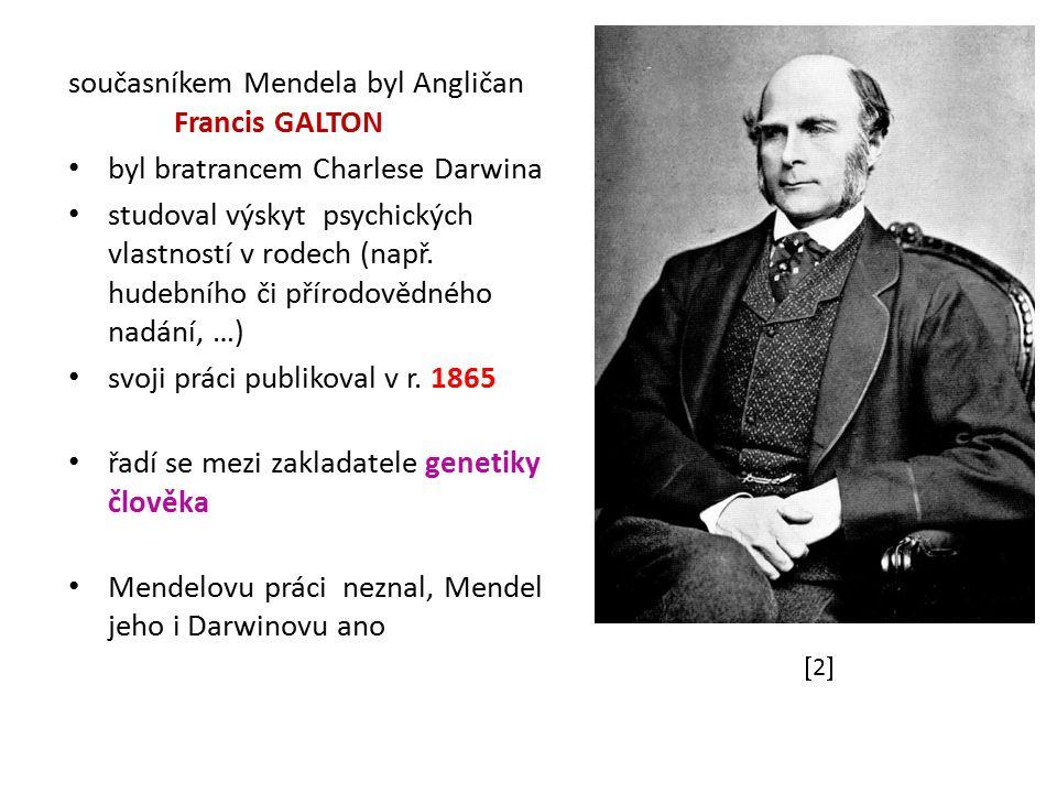 souvislost Mendelových zákonů a výskytu lidských nemocí objevil Angličan Archibald E.