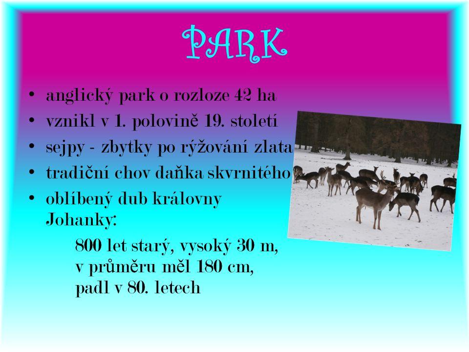 PARK anglický park o rozloze 42 ha vznikl v 1. polovin ě 19.
