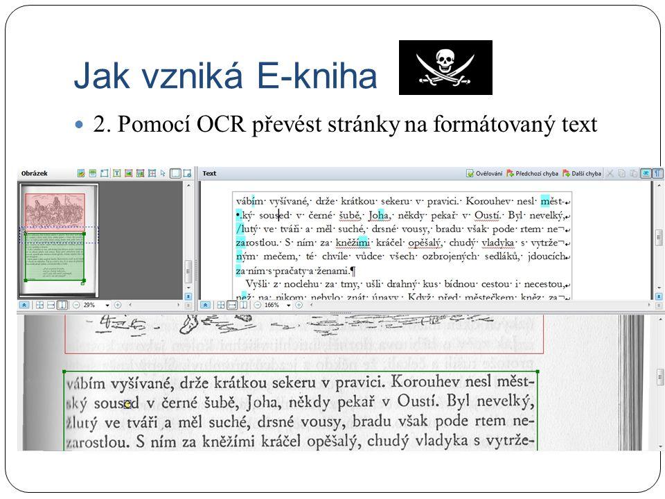 Jak vzniká E-kniha 2. Pomocí OCR převést stránky na formátovaný text