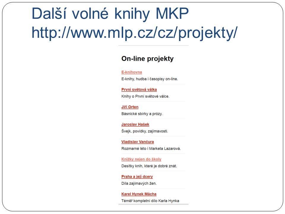 Další volné knihy MKP http://www.mlp.cz/cz/projekty/
