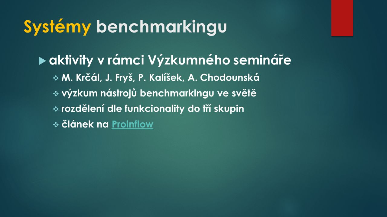 Systémy benchmarkingu  aktivity v rámci Výzkumného semináře  M.