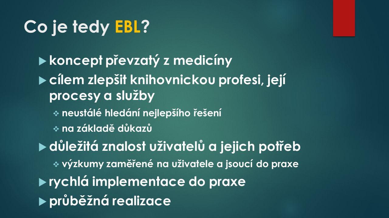 Co je tedy EBL.
