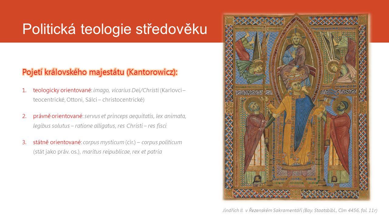 Politická teologie středověku Jindřich II. v Řezenském Sakramentáři (Bay. Staatsbibl., Clm 4456, fol. 11r)