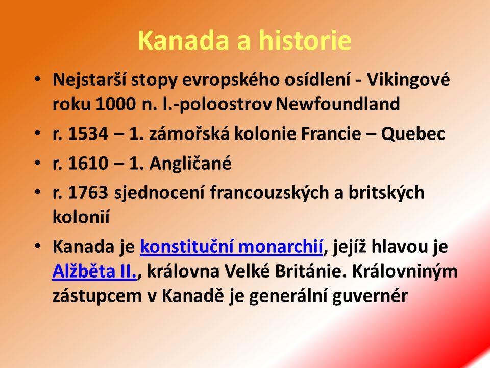 Kanada a historie Nejstarší stopy evropského osídlení - Vikingové roku 1000 n.
