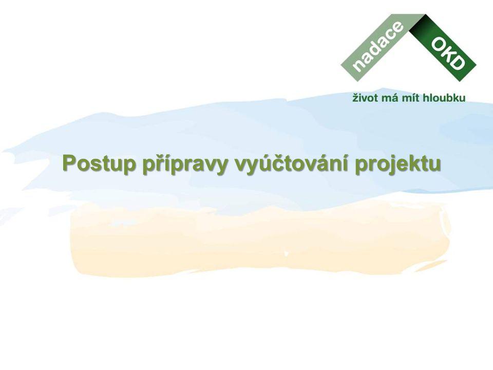 Postup přípravy vyúčtování projektu