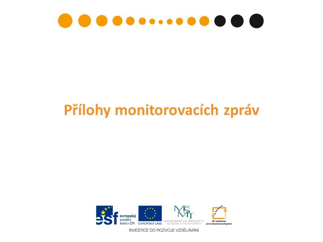 Přílohy monitorovacích zpráv