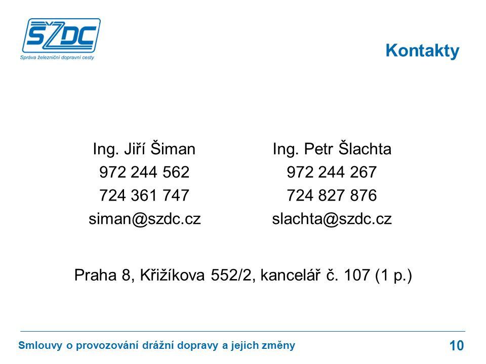 Kontakty 10 Smlouvy o provozování drážní dopravy a jejich změny Ing.
