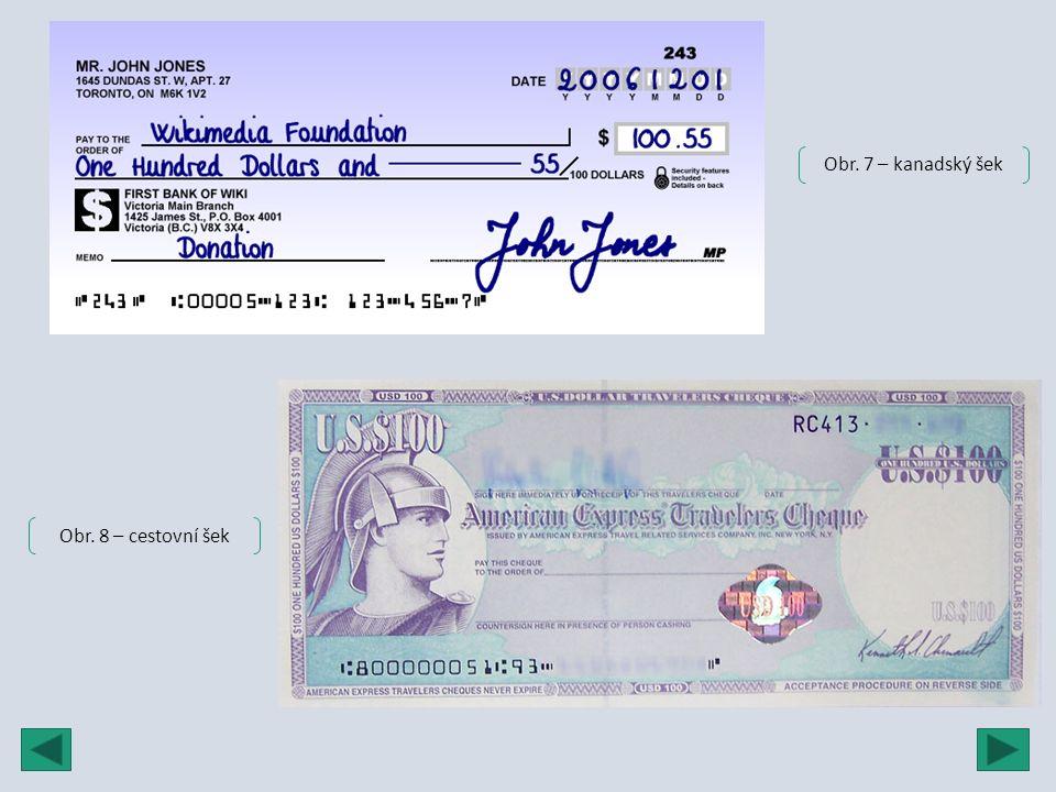 Obr. 7 – kanadský šek Obr. 8 – cestovní šek