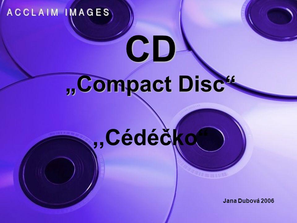 CD - R Polykarbonátový základ disku – barviva: cyanin, pthalocyanin a azo Reflexní fólie – odrazná vrstva Ochranný lak proti fyzickému poškrábání Nepovinné vrsty kvalitnějších disků