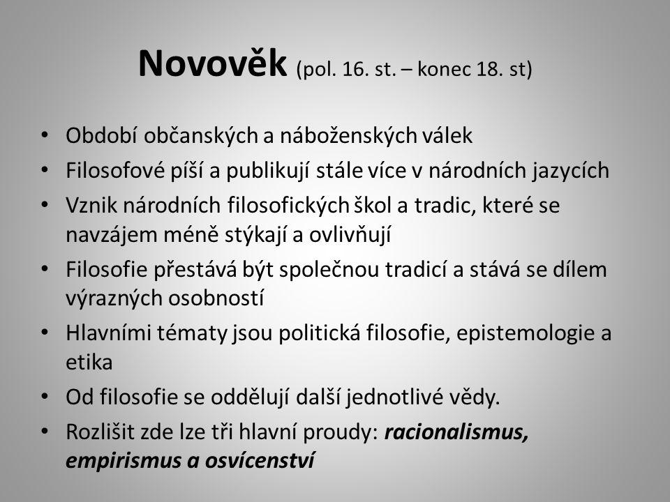 Novověk (pol. 16. st. – konec 18.