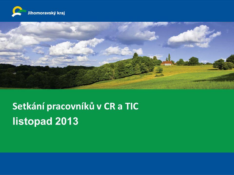 Setkání pracovníků v CR a TIC listopad 2013