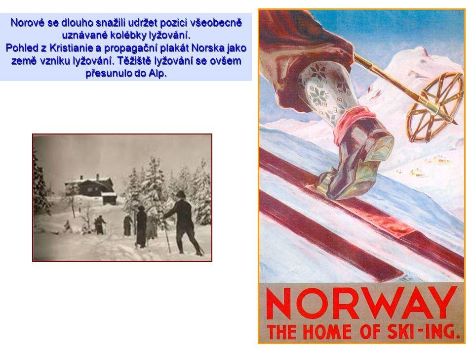Norové se dlouho snažili udržet pozici všeobecně uznávané kolébky lyžování. Pohled z Kristianie a propagační plakát Norska jako země vzniku lyžování.