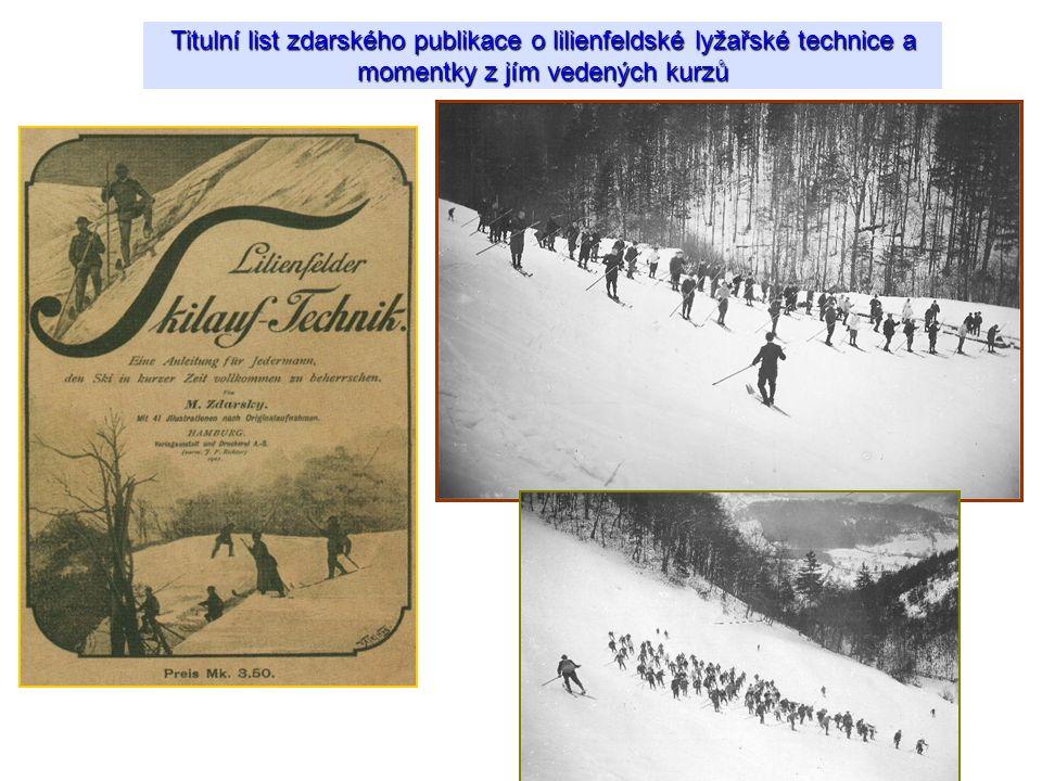 Titulní list zdarského publikace o lilienfeldské lyžařské technice a momentky z jím vedených kurzů