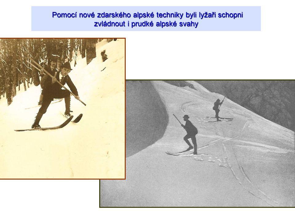 Pomocí nové zdarského alpské techniky byli lyžaři schopni zvládnout i prudké alpské svahy Pomocí nové zdarského alpské techniky byli lyžaři schopni zv