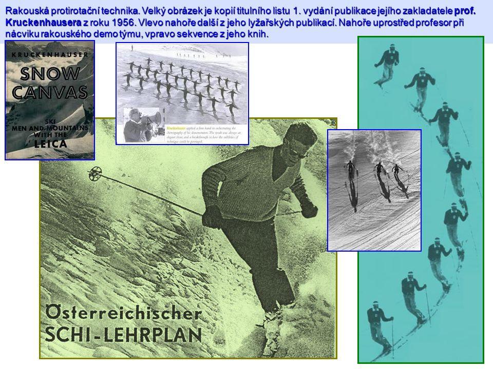 Rakouská protirotační technika. Velký obrázek je kopií titulního listu 1. vydání publikace jejího zakladatele prof. Kruckenhausera z roku 1956. Vlevo