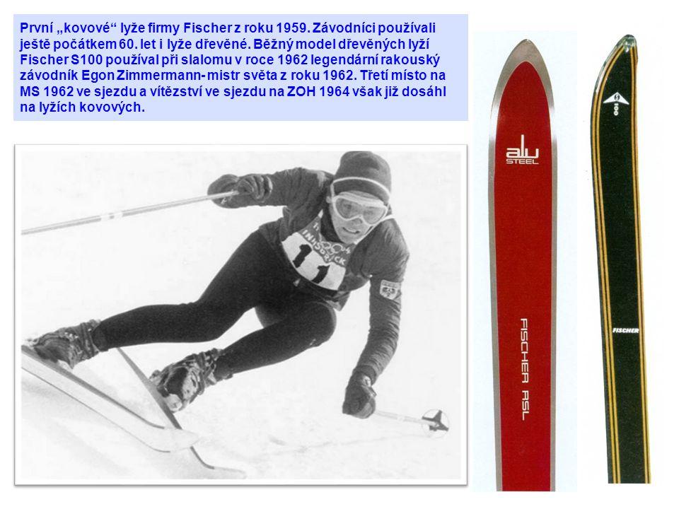 """První """"kovové"""" lyže firmy Fischer z roku 1959. Závodníci používali ještě počátkem 60. let i lyže dřevěné. Běžný model dřevěných lyží Fischer S100 použ"""