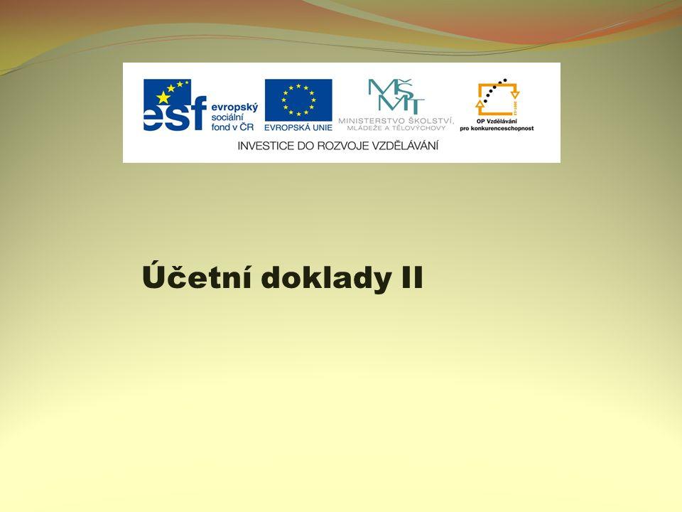 Účetní doklady II