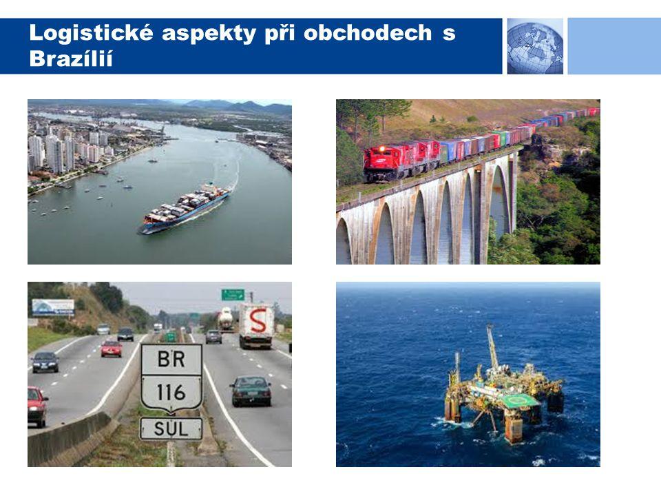 Logistické aspekty při obchodech s Brazílií
