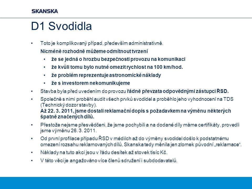 D1 Svodidla Toto je komplikovaný případ, především administrativně.