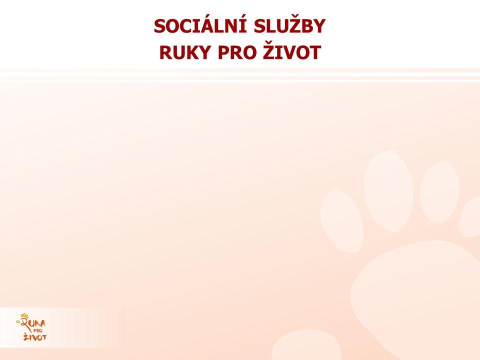 SOCIÁLNÍ SLUŽBY RUKY PRO ŽIVOT