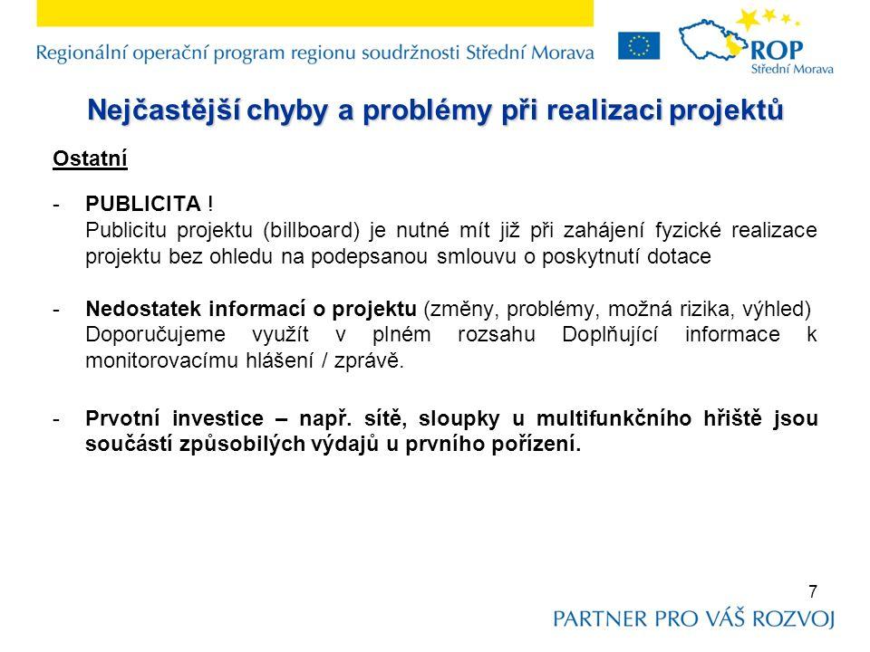 Nejčastější chyby a problémy při realizaci projektů Ostatní -PUBLICITA .