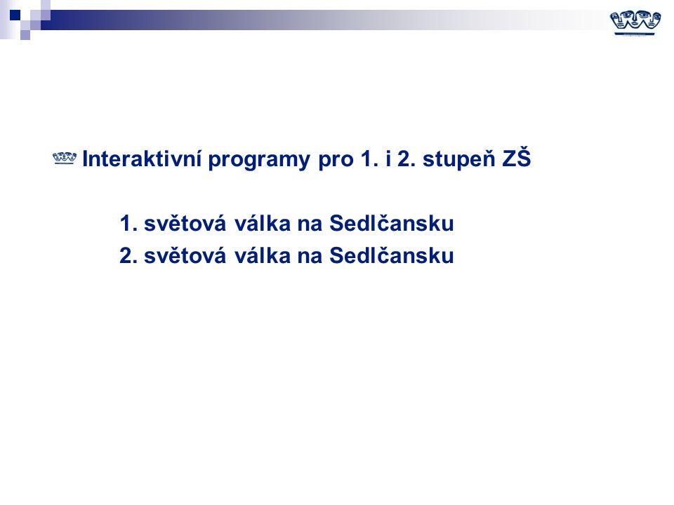 Interaktivní programy pro 1. i 2. stupeň ZŠ 1. světová válka na Sedlčansku 2.