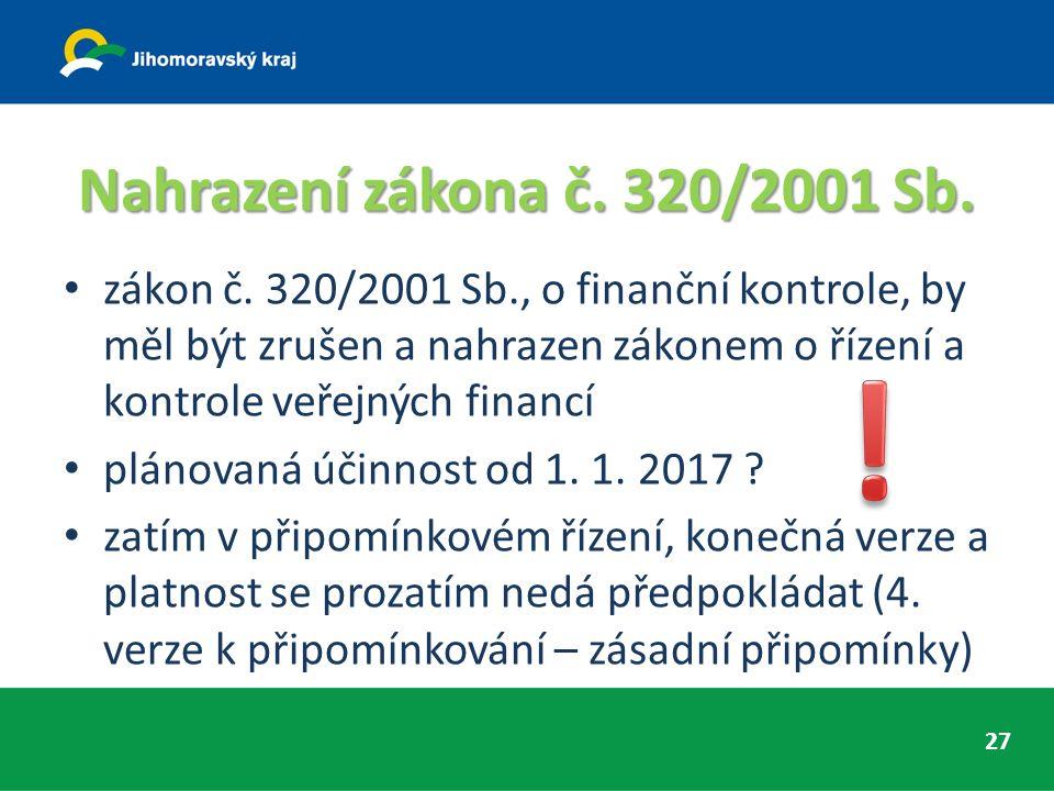 Nahrazení zákona č. 320/2001 Sb. zákon č.