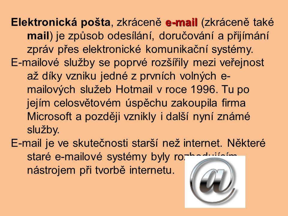 Obsah e-mailové zprávy Internetové e-mailové zprávy se skládají ze dvou hlavních částí: Hlavička Hlavička – předmět zprávy, odesílatel, příjemce a jiné informace o e-mailu Tělo Tělo – samotná zpráva, obyčejně obsahuje na konci blok s podpisem.