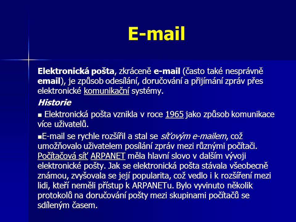 E-mail Elektronická pošta, zkráceně e-mail (často také nesprávně email), je způsob odesílání, doručování a přijímání zpráv přes elektronické komunikační systémy.komunikační Historie Elektronická pošta vznikla v roce 1965 jako způsob komunikace více uživatelů.1965 E-mail se rychle rozšířil a stal se síťovým e-mailem, což umožňovalo uživatelem posílání zpráv mezi různými počítači.