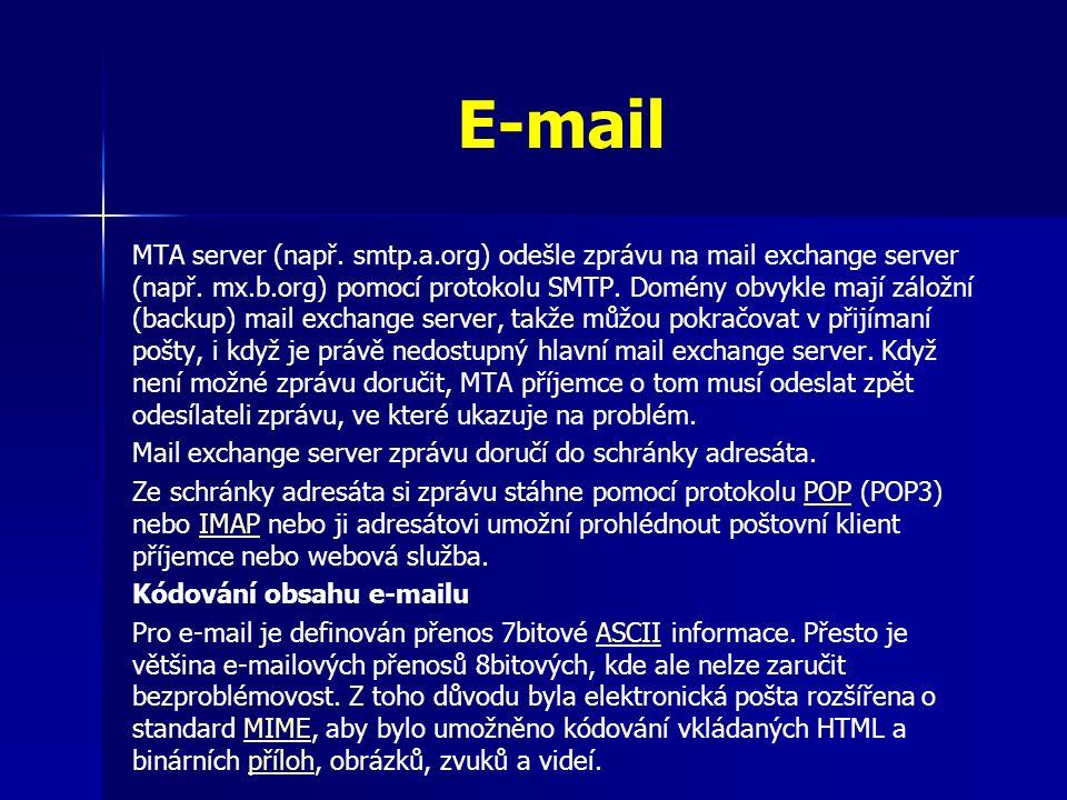 E-mail MTA server (např.smtp.a.org) odešle zprávu na mail exchange server (např.